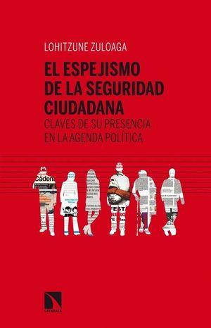 EL ESPEJISMO DE LA SEGURIDAD CIUDADANA