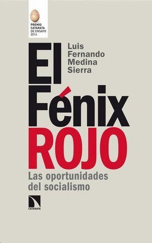 EL FENIX ROJO (PREMIO CATARATA DE ENSAYO 2014)