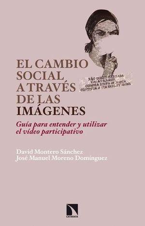 EL CAMBIO SOCIAL A TRAVES DE LAS IMAGENES