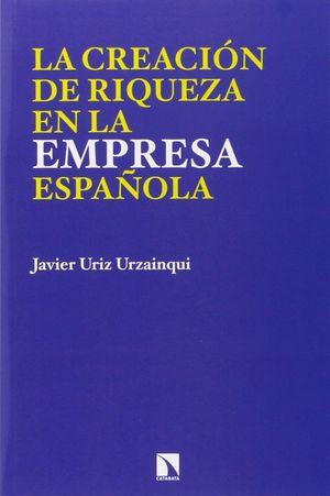 LA CREACION DE RIQUEZA EN LA EMPRESA ESPAÑOLA