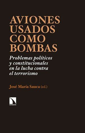 AVIONES USADOS COMO BOMBAS. PROBLEMAS POLITICOS Y
