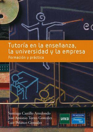 TUTORIA EN LA ENSEÑANZA, LA UNIVERSIDAD Y LA EMPRESA
