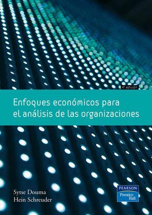ENFOQUES ECONOMICOS PAR EL ANALISIS DE LAS ORGANIZACIONES 4 ED