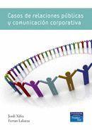 CASOS DE RELACIONES POBLICAS Y COMUNICACION CORPORATIVA