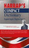 HARRAPS COMPACT DICTIONARY ESPAÑOL INGLES