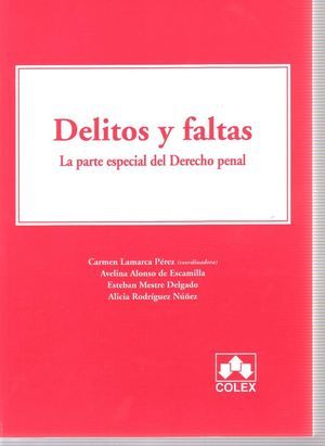 DELITOS Y FALTAS. LA PARTE ESP.DEL DCHO.PENAL 1ª E