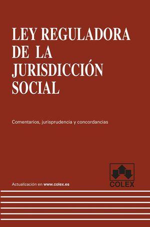 LEY REGULADORA DE LA JURISDICCIÓN SOCIAL. 1ª EDICIÓN 2013