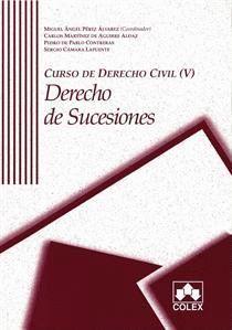 CURSO DE DERECHO CIVIL. TOMO V. DERECHO DE SUCESIONES