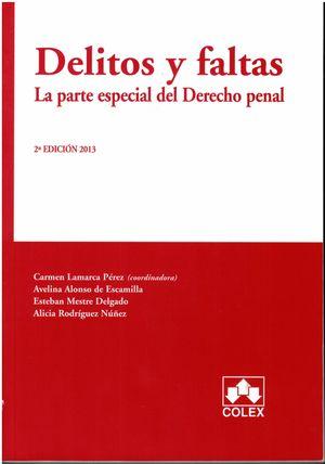 DELITOS Y FALTAS. LA PARTE ESPECIAL DEL DERECHO PENAL