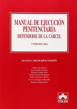 MANUAL DE EJECUCION PENITENCIARIA 7ª ED.