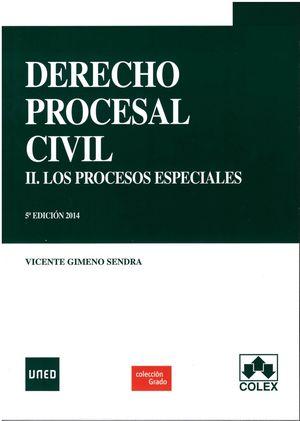 DERECHO PROCESAL CIVIL II. PROCEDIMIENTOS ESPECIALES 5ºED.