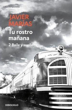 TU ROSTRO MAÑANA 2 BAILE Y SUEÑO