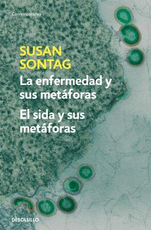 LA ENFERMEDAD Y SUS METAFORAS. EL SIDA Y SUS METAFORAS