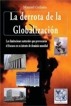 LA DERROTA DE LA GLOBALIZACIÓN