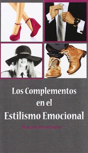 LOS COMPLEMENTOS EN EL ESTILISMO EMOCIONAL
