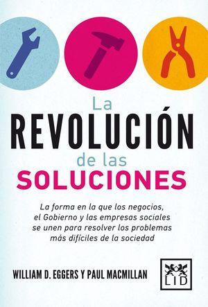 LA REVOLUCION DE LAS SOLUCIONES