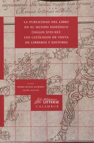 LA PUBLICIDAD DEL LIBRO EN EL MUNDO HISPANICO (SIGLOS XVII-XX)
