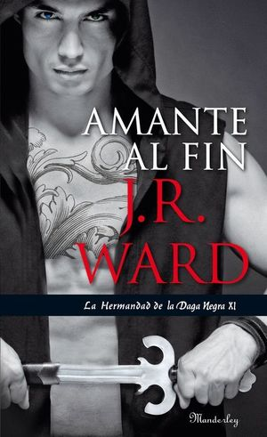 AMANTE AL FIN (LA HERMANDAD DE LA DAGA NEGRA 11)