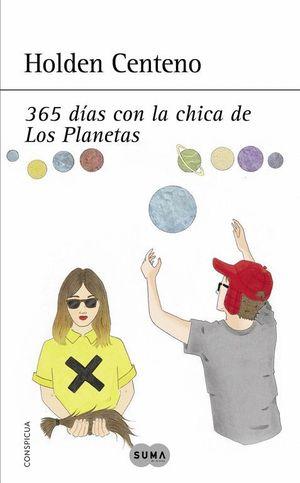 365 DIAS CON LA CHICA DE LOS PLANETAS