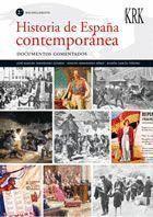 HISTORIA DE ESPAÑA CONTEMPORANEA. DOCUMENTOS COMENTADOS.