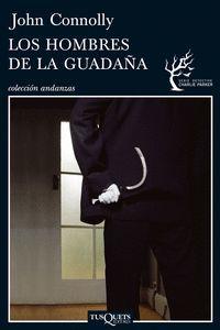 LOS HOMBRES DE LA GUADAÑA