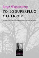 YO LO SUPERFLUO Y EL ERROR
