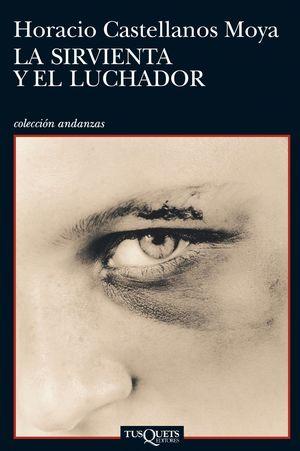 LA SIRVIENTA Y EL LUCHADOR
