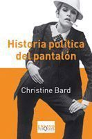 HISTORIA POLÍTICA DEL PANTALÓN