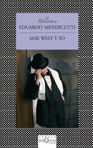 MAE WEST Y YO