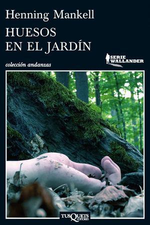 HUESOS EN EL JARDIN (WALLANDER)