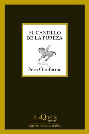EL CASTILLO DE LA PUREZA (BILINGUE)