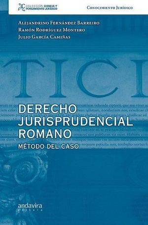 DERECHO JURISPRUDENCIAL ROMANO.