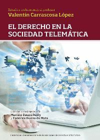 EL DERECHO EN LA SOCIEDAD TELEMÁTICA.