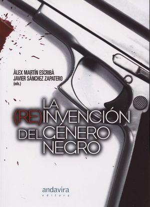 LA (RE)INVENCION DEL GENERO NEGRO