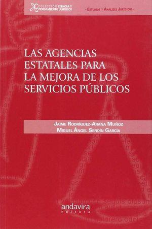 LAS AGENCIAS ESTATALES PARA LA MEJORA DE LOS SERVICIOS PUBLICOS