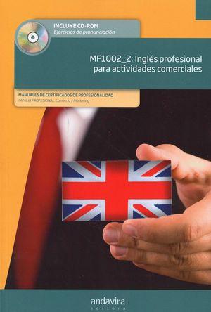 MF1002_2 INGLES PROFESIONAL PARA ACTIVIDADES COMERCIALES. CON CD AUDIO