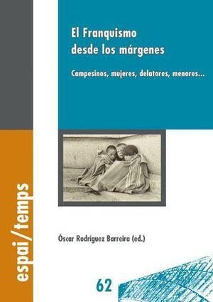 EL FRANQUISMO DESDE LOS MÁRGENES.