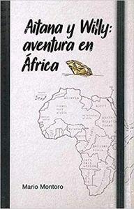 AITANA Y WILLY: AVENTURA EN AFRICA
