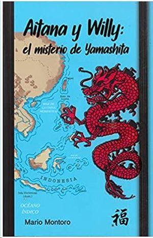 AITANA Y WILLY: EL MISTERIO DE YAMASHITA