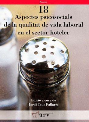 ASPECTES PSICOSOCIALS DE LA QUALITAT DE VIDA LABORAL EN EL SECTOR HOTELER