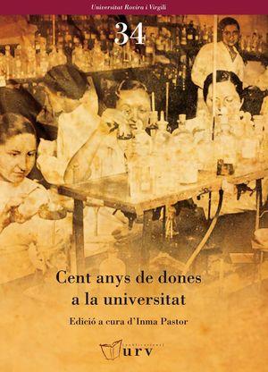 CENT ANYS DE DONES A LA UNIVERSITAT