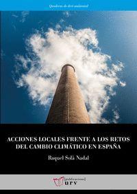 ACCIONES LOCALES FRENTE A LOS RETOS DEL CAMBIO CLIMÁTICO EN ESPAÑA