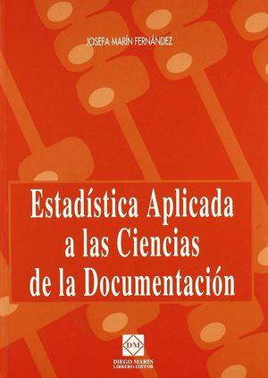 ESTADÍSTICA APLICADA A LAS CIENCIAS DE LA DOCUMENTACIÓN