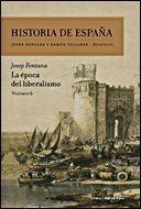HISTORIA DE ESPAÑA VOL. 6 LA EPOCA DEL LIBERALISMO