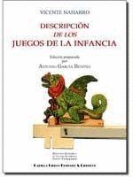DESCRIPCIÓN DE LOS JUEGOS DE LA INFANCIA