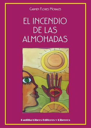 EL INCENDIO DE LAS ALMOHADAS