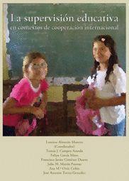 LA SUPERVISIÓN EDUCATIVA EN CONTEXTOS DE COOPERACIÓN INTERNACIONAL