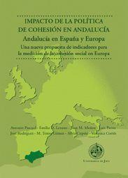 IMPACTO DE LA POLÍTICA DE COHESIÓN EN ANDALUCÍA. ANDALUCÍA EN ESPAÑA Y EUROPA