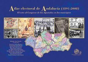 ATLAS ELECTORAL DE ANDALUCÍA (1890-2008)