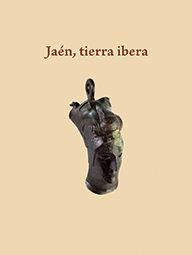 JAÉN, TIERRA IBERA